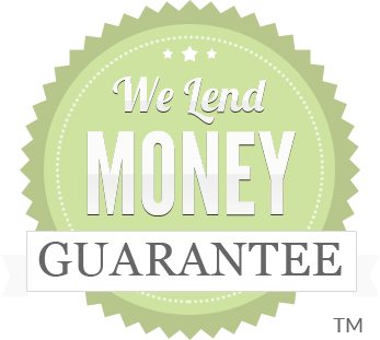 We Lend Money™ Guarantee to fund and loan real estate investment money